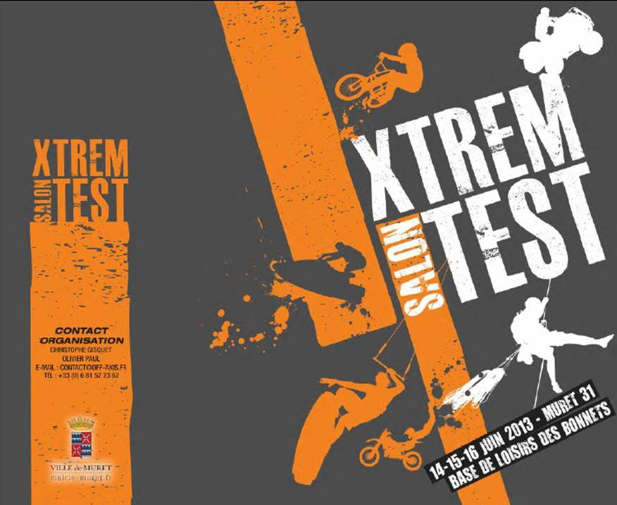 Xtrem Salon Test. 14-15-16 juin 2013 Pr%C3%A9sentation13